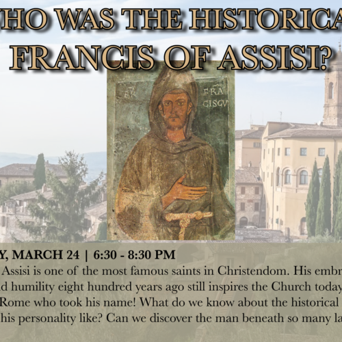 Who Was the Historical Francis of Assisi?
