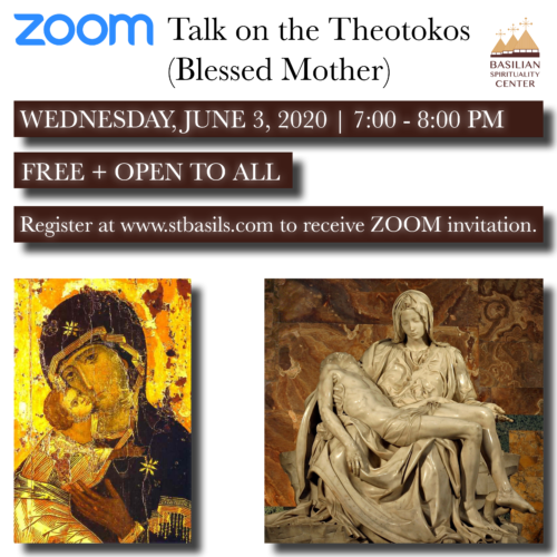 ZOOM Talk on the Theotokos (Blessed Mother)